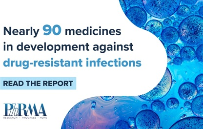 "A teaser image for PhRMA's recent Medicines in Development for AMR report, reading ""Nearly 90 medicines in development against drug-resistant infections"""
